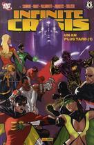Couverture du livre « Infinite crisis t.4 » de Gray et Palmiotti et Walker et Jurgens et Gail Simone aux éditions Panini