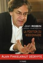 Couverture du livre « La position du missionnaire » de Jean Robin aux éditions Tatamis