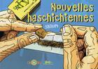 Couverture du livre « Nouvelles haschischiennes » de Shilum aux éditions Lezard