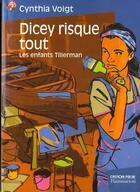 Couverture du livre « Les Enfants Tillerman Et Dicey T.3 » de Cynthia Voigt aux éditions Pere Castor