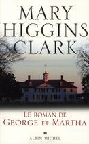 Couverture du livre « Le roman de George et Martha » de Mary Higgins Clark aux éditions Albin Michel