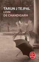 Couverture du livre « Loin de Chandigarh » de Tejpal-T.J aux éditions Lgf