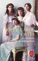 Couverture du livre « La légende de Bloodsmoor » de Joyce Carol Oates aux éditions Lgf