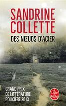Couverture du livre « Des noeuds d'acier » de Sandrine Collette aux éditions Lgf