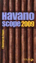 Couverture du livre « Havanoscope, l'amateur de cigare (édition 2009) » de Jean-Alphonse Richard aux éditions Solar