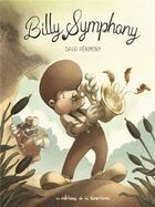 Couverture du livre « Billy Symphony » de David Perimony aux éditions Editions De La Gouttiere
