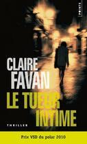 Couverture du livre « Le tueur intime » de Claire Favan aux éditions Points