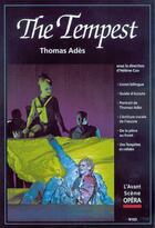Couverture du livre « L'avant-scène opéra N.222 ; the tempest » de Thomas Ades aux éditions L'avant-scene Opera