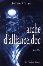 Couverture du livre « Arche d'alliance.doc » de Jacques Rolland aux éditions Tredaniel