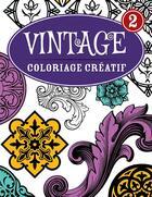 Couverture du livre « Coloriage créatif ; vintage t.2 ; coloriage créatif » de Collectif aux éditions Bravo