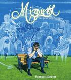 Couverture du livre « Miguël ; les yeux de l'intérieur » de Francois Doucet aux éditions Editions Ada