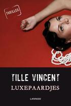 Couverture du livre « Luxepaardjes » de Tille Vincent aux éditions Terra - Lannoo, Uitgeverij
