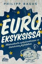 Couverture du livre « Euro eksyksissä » de Philipp Bagus aux éditions Libera Institute Ltd