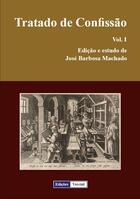 Couverture du livre « Tratado de Confissão t.1 » de Jose Barbosa Machado aux éditions Edicoes Vercial