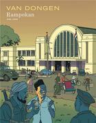 Couverture du livre « Rampokan ; INTEGRALE T.1 ET T.2 » de Peter Van Dongen aux éditions Dupuis
