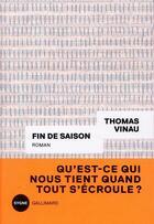 Couverture du livre « Fin de saison » de Thomas Vinau aux éditions Gallimard