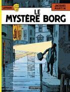 Couverture du livre « Lefranc T.3 ; le mystère Borg » de Martin aux éditions Casterman