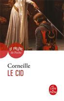 Couverture du livre « Le Cid » de Pierre Corneille aux éditions Lgf