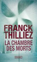 Couverture du livre « La chambre des morts » de Franck Thilliez aux éditions Pocket