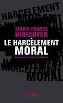 Couverture du livre « Le harcèlement moral » de Marie-France Hirigoyen aux éditions Pocket