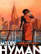 Couverture du livre « Miles Hyman ; l'entre-deux mondes » de Collectif aux éditions Locus Solus