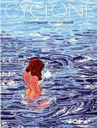 Couverture du livre « Cyclone » de Marion Mousse et Clement Baloup aux éditions Sarbacane