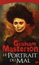 Couverture du livre « Le portrait du mal » de Graham Masterton aux éditions Bragelonne