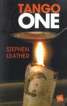 Couverture du livre « Tango One » de Stephen Leather aux éditions Edite