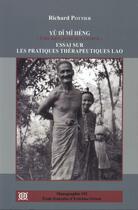 Couverture du livre « Yu Di Mi Heng ; être bien, avoir de la force ; essai sur les pratiques thérapeutiques Lao » de Richard Pottier aux éditions Ecole Francaise Extreme Orient