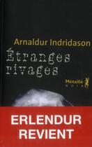 Couverture du livre « Étranges rivages » de Arnaldur Indridason aux éditions Metailie