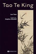 Couverture du livre « Tao te king » de Stephen Mitchell et Lao-Tseu aux éditions Synchronique