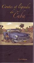 Couverture du livre « Contes et légendes de Cuba » de Marc Koutekissa et Yann Fils Sougey aux éditions Cyr