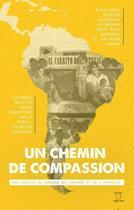 Couverture du livre « Mission Tepeyac ; un chemin de compassion » de Collectif aux éditions Editions Du Sacre Coeur