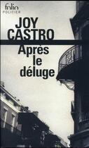 Couverture du livre « Après le déluge » de Joy Castro aux éditions Gallimard