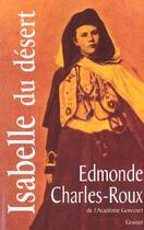 Couverture du livre « Isabelle du desert » de Edmonde Charles-Roux aux éditions Grasset Et Fasquelle