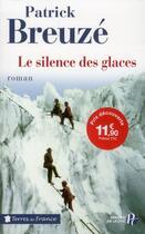 Couverture du livre « Le silence de glaces » de Patrick Breuze aux éditions Presses De La Cite