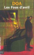 Couverture du livre « Les Fous D'Avril » de Doa aux éditions Fleuve Noir