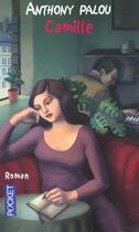 Couverture du livre « Camille » de Anthony Palou aux éditions Pocket