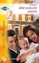 Couverture du livre « Bébé recherche parents » de Liz Fielding aux éditions Harlequin