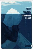 Couverture du livre « Sukkwan island » de David Vann aux éditions Gallmeister