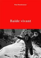 Couverture du livre « Raide vivant » de Paul Bonhomme aux éditions Guerin