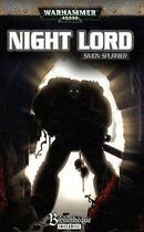 Couverture du livre « Night lord » de Simon Spurrier aux éditions Bibliotheque Interdite