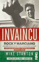 Couverture du livre « Invaincu : gloires et tragédies de Rocky Marciano » de Mike Stanton aux éditions Ring