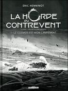 Couverture du livre « La Horde du Contrevent T.1 ; le cosmos est mon campement » de Eric Henninot et Gaetan Georges aux éditions Delcourt