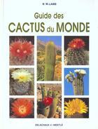 Couverture du livre « Guide Des Cactus Du Monde » de Lamb Brian M. aux éditions Delachaux & Niestle