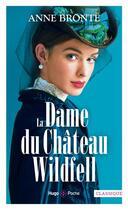 Couverture du livre « La dame du château de Wildfell » de Anne Brontë aux éditions Hugo Poche