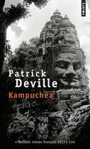 Couverture du livre « Kampuchéa » de Patrick Deville aux éditions Points