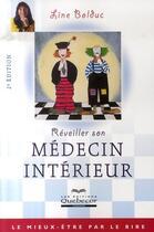 Couverture du livre « Réveiller son médecin intérieur (2e édition) » de Line Bolduc aux éditions Quebecor