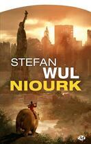 Couverture du livre « Niourk » de Stefan Wul aux éditions Bragelonne