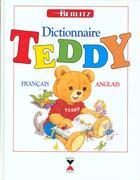 Couverture du livre « Dictionnaire Teddy Francais Anglais » de Collectif aux éditions Berlitz-fixot
